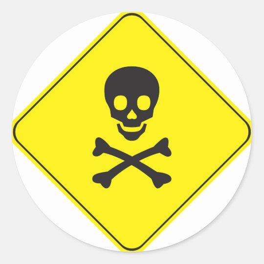 DANGER - SKULL AND BONES SYMBOL CLASSIC ROUND