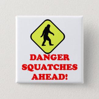 Danger squatches ahead 15 cm square badge