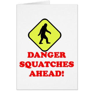 Danger squatches ahead card