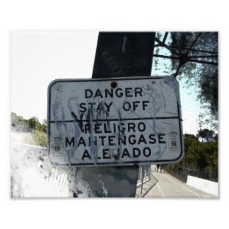Danger Stay Off Sign Photo Art