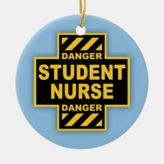 Danger Student Nurse Christmas Ornament