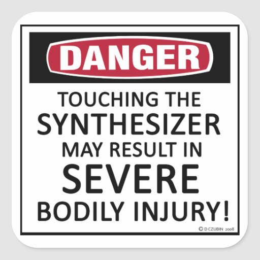 Danger Synthesizer Square Sticker