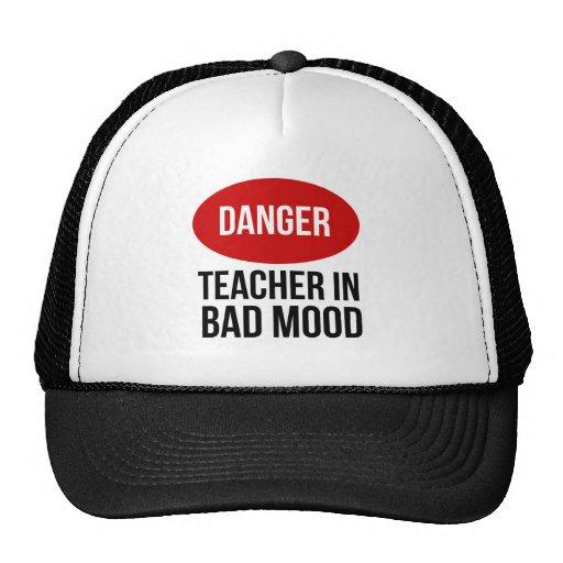 Danger Teacher In Bad Mood Trucker Hats