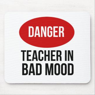Danger Teacher In Bad Mood Mouse Mat