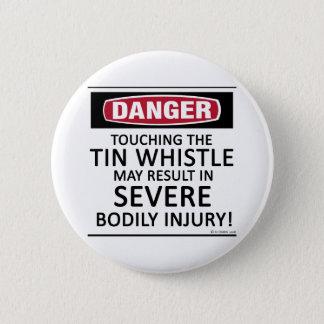 Danger Tin Whistle 6 Cm Round Badge
