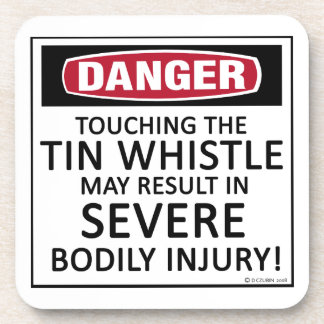 Danger Tin Whistle Beverage Coasters