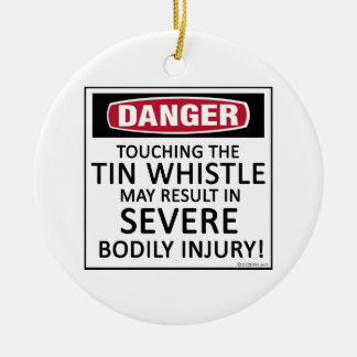 Danger Tin Whistle Christmas Tree Ornaments