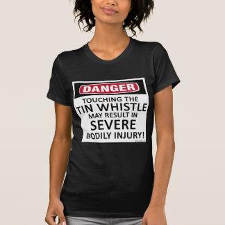 Danger Tin Whistle T Shirt