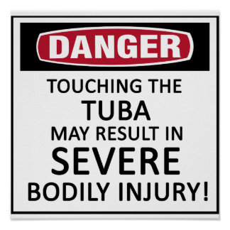 Danger Tuba Print