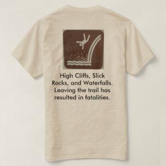 Danger: waterfalls can kill you! tee shirts