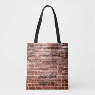 Dangerous Freedom over Peaceful Slavery Tote bag