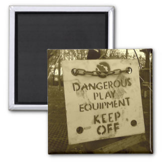 'Dangerous Play Equipment, Keep Off' sign magnet