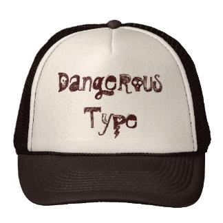 Dangerous Type Trucker Hats