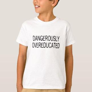 Dangerously Overeducated Tshirt