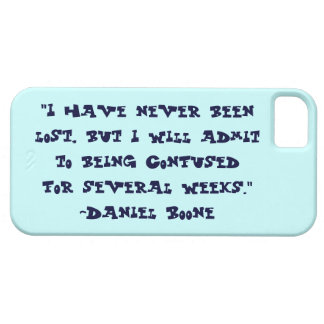 Daniel Boone Lost Quote iPhone 5 Case