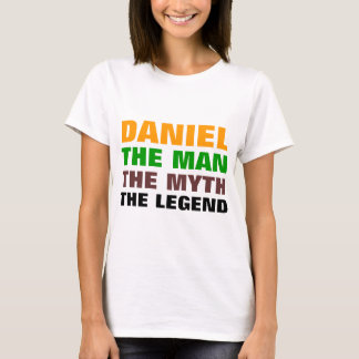 Daniel the man, The Myth, The legend T-Shirt