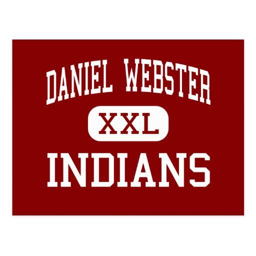 Daniel Webster - Indians - High - Stockton Post Card