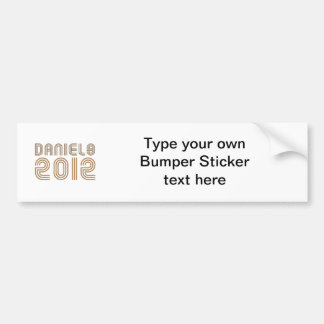 DANIELS 2012 (Vintage) Bumper Stickers