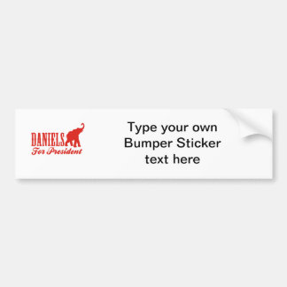 DANIELS FOR PRESIDENT Gothic Bumper Sticker