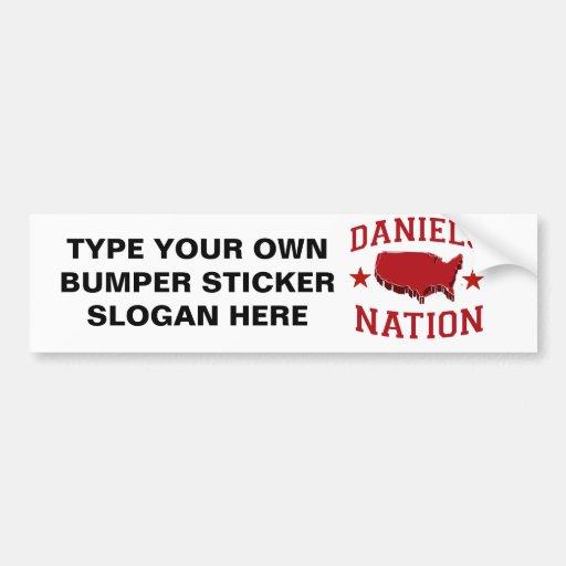 DANIELS NATION BUMPER STICKER