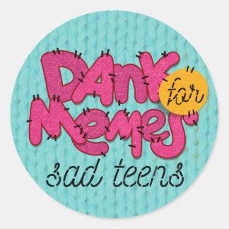 """Dank memes for sad teens"" sticker"