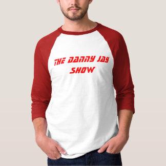 Danny Jay Show T-Shirt
