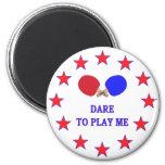 Dare Play Me Ping Pong Fridge Magnet