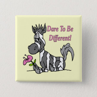 Dare To Be Different! 15 Cm Square Badge