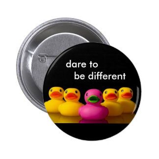 , dare to be different 6 cm round badge