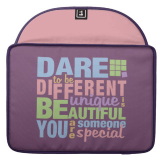 Dare To Be Different custom MacBook sleeves