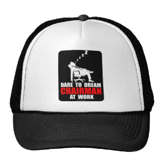 Dare to dream chairman at work mesh hats