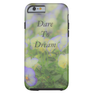 Dare To Dream Flower iPhone 6/6s Case