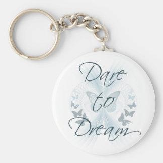 Dare to Dream Key Chains
