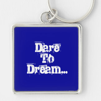 Dare To Dream Keyring Silver-Colored Square Key Ring