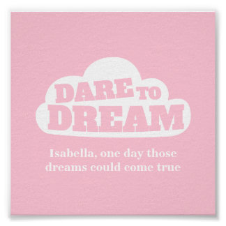 Dare to dream pink white nursery poster