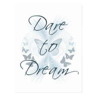 Dare to Dream Postcard