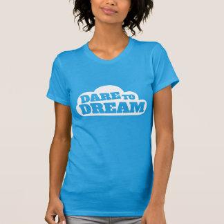 Dare to dream slogan graphic t-shirt