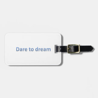 dare to dream tags for bags