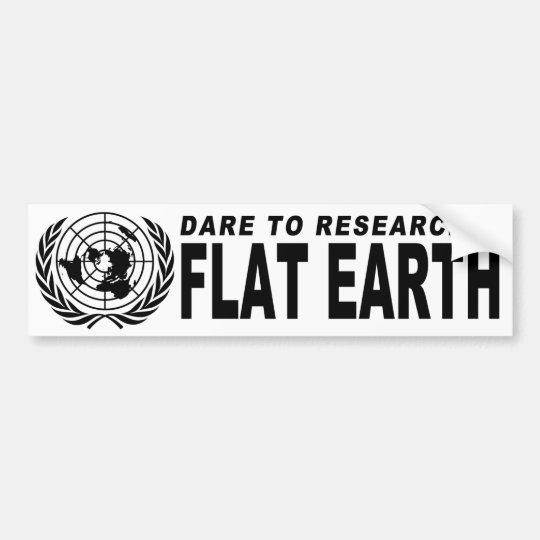 Dare to Research Flat Earth Bumper Sticker