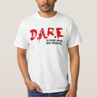 DARE To Resist Drugs and Violence Shirts