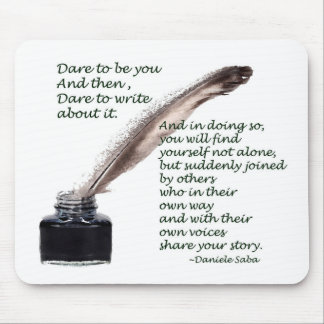 Dare to write mouse pad