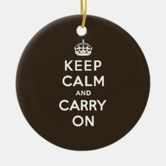 Dark Chocolate Brown Keep Calm and Carry On Christmas Ornament