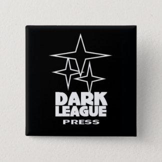 DARK LEAGUE PRESS Square Button/Pin 15 Cm Square Badge