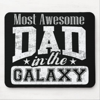 Dark Most Awesome Dad In The Galaxy Mouse Pad