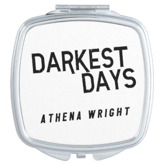 Darkest Days by Athena Wright Compact Mirror