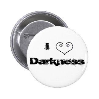 Darkness 6 Cm Round Badge