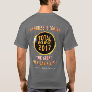 Darkness is Coming Great American Eclipse T-Shirt