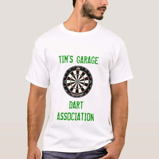 dartboard, TIM'S GARAGE, DART, ASSOCIATION T-Shirt