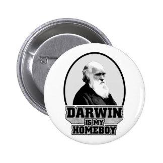Darwin Is My Homeboy 6 Cm Round Badge