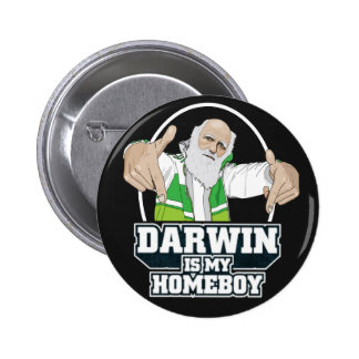 Darwin Is My Homeboy (Full Color) 6 Cm Round Badge